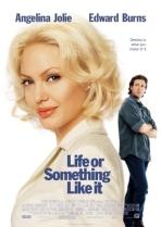 Life_or_Something_Like_It